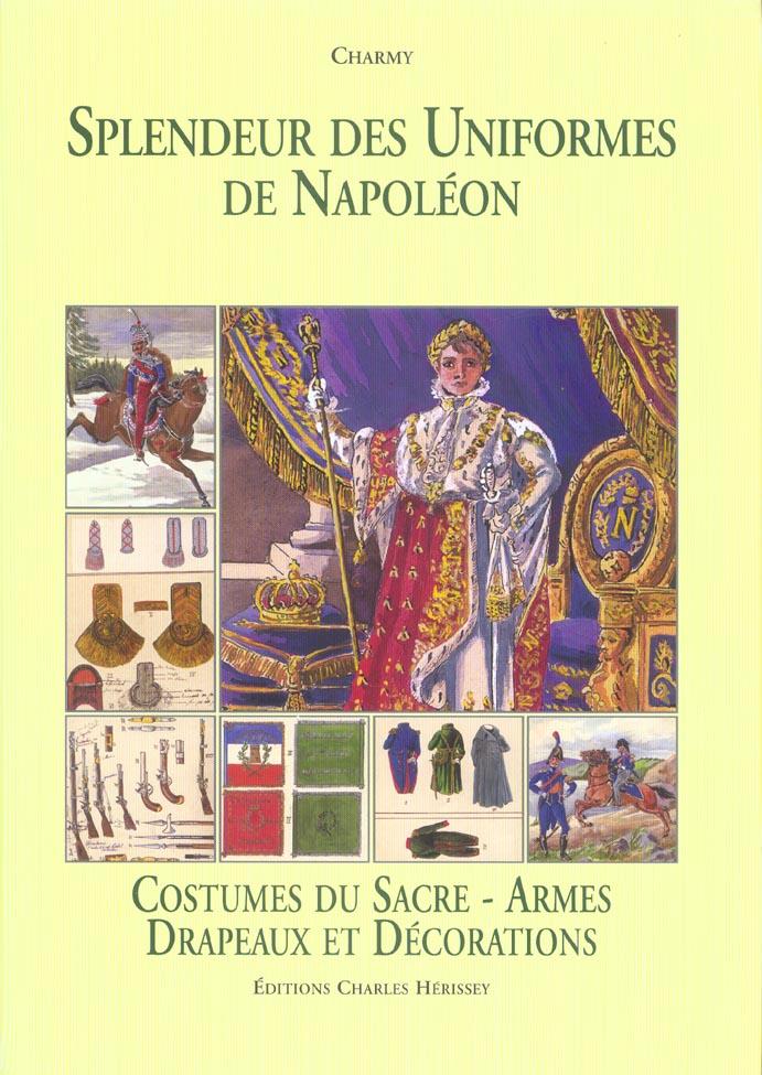 Splendeur uniformes t5- costume du sacre - tome 5 - costumes du sacre - armes - drapaux et decoratio