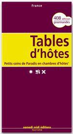 tables d'hôtes ; petits coins de paradis en chambre d'hôtes