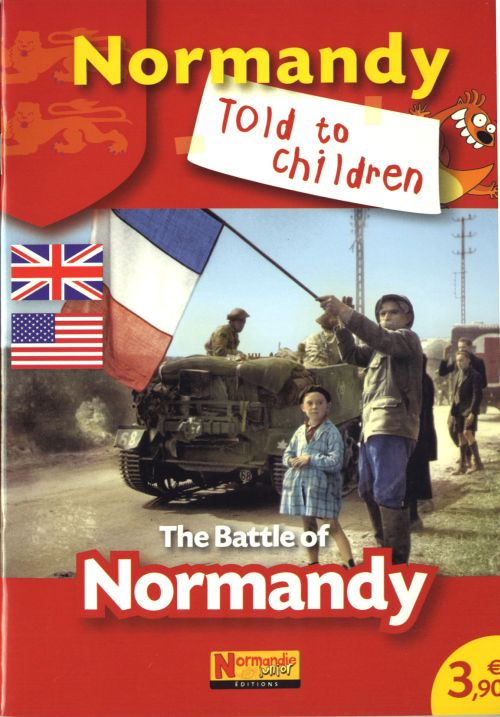 Normandy told to children ; the battle of Normandy