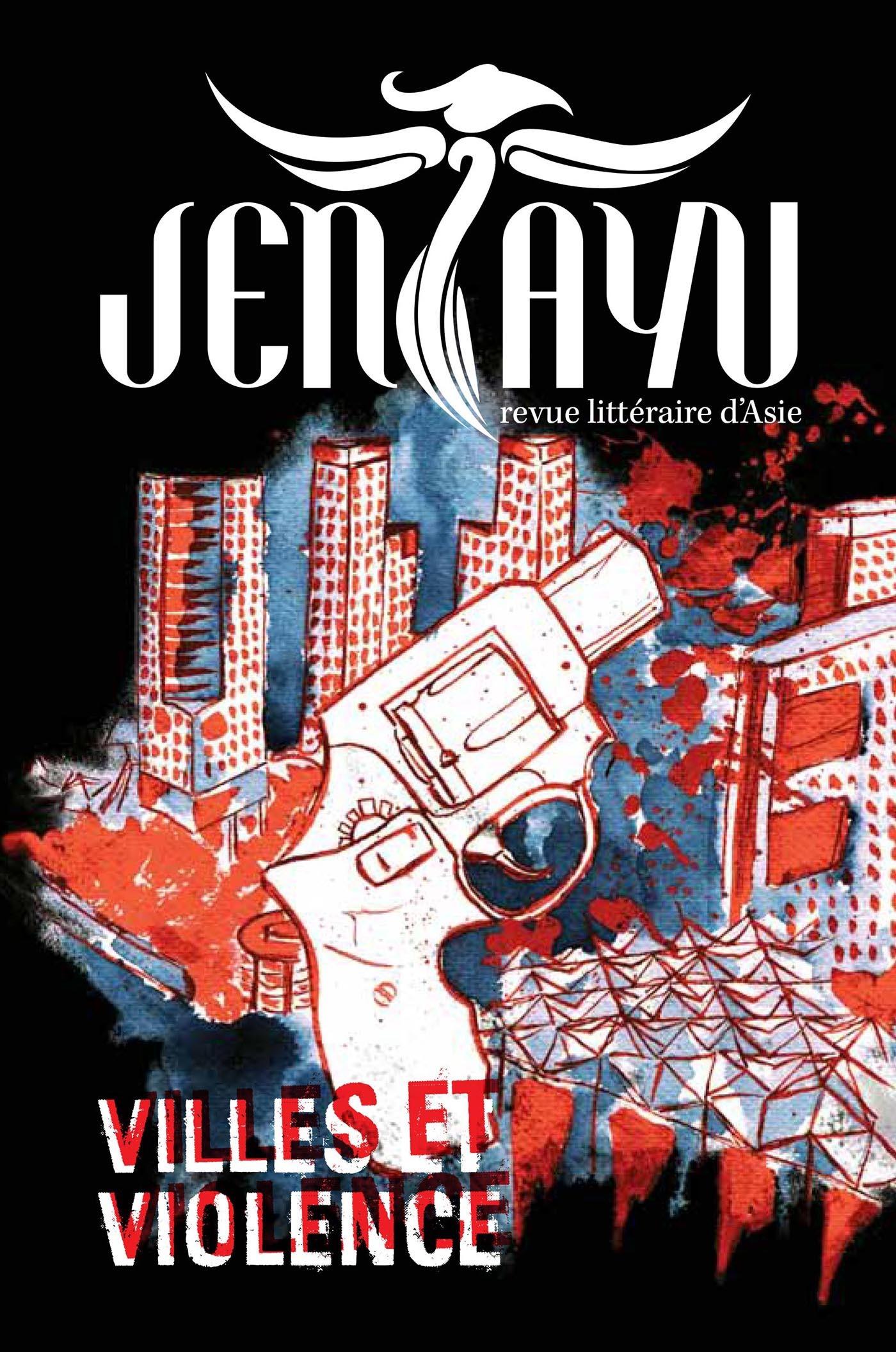 Jentayu - revue littéraire d'Asie N.2 ; villes et violence