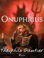 Vente Livre Numérique : Onuphrius  - Théophile Gautier