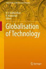 Globalisation of Technology  - K. Narayanan - N.S. Siddharthan