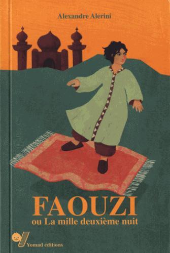 Faouzi ou la mille deuxième nuit