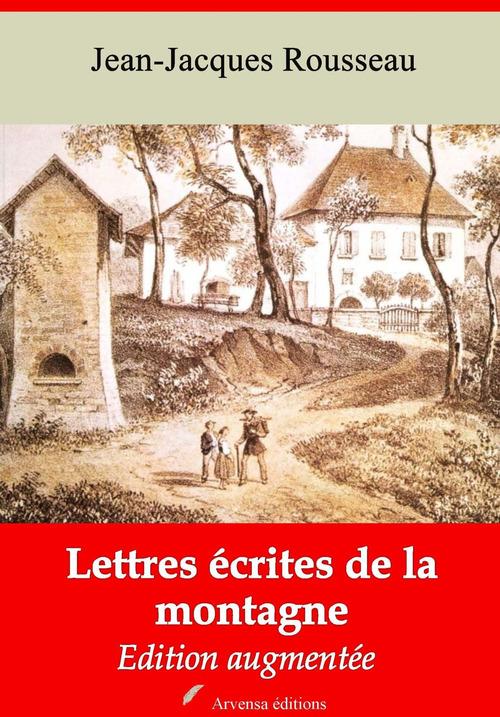 Lettres écrites de la montagne - suivi d'annexes