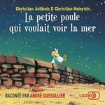Vente AudioBook : La petite poule qui voulait voir la mer  - Christian JOLIBOIS - Christian HEINRICH