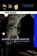 Vente Livre Numérique : Murder in Montmartre  - Cara Black