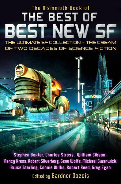 The Mammoth Book of the Best of Best New SF ; The Ultimate SF Collection - The Cream of 2 Decades of Science Fiction
