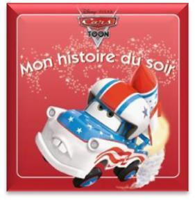 Mon Histoire Du Soir ; Cars Toon ; Martin Cascadeur
