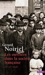 Couverture de Les ouvriers dans la société française ; xix-xx siècle