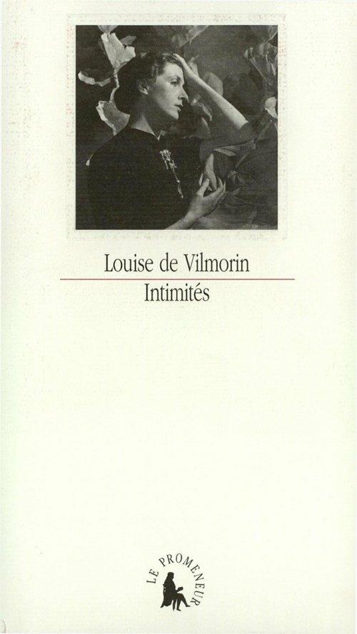 Intimités  - Louise de Vilmorin (1902-1969)