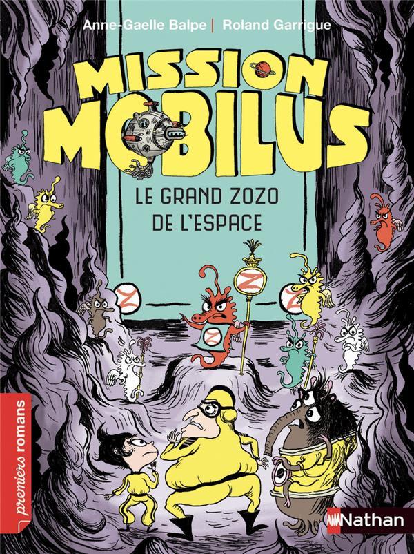 Mission Mobilus ; le grand zozo de l'espace