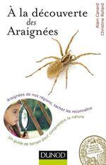 A la découverte des Araignées  - Alain Canard - Christine Rollard