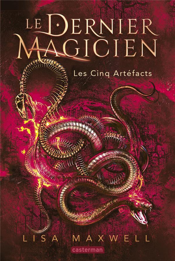 Le dernier magicien t.2 ; les cinq artefacts