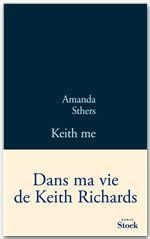Vente Livre Numérique : Keith me  - Amanda Sthers