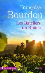 Vente Livre Numérique : Les bateliers du Rhône  - Françoise Bourdon