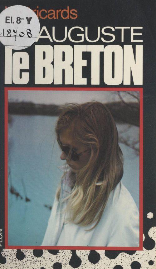 Les Tricards  - Auguste le Breton