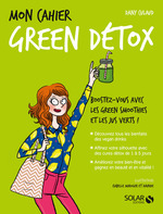 Vente EBooks : Mon cahier Green détox  - Dany Culaud