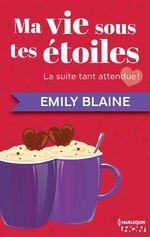 Vente Livre Numérique : Ma vie sous tes étoiles  - Emily Blaine