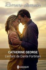 L'enfant de Dante Fortinari  - Catherine George