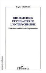 Vente Livre Numérique : Dramaturges et cinéastes de l'antipsychiatrie  - Brigitte Gauthier