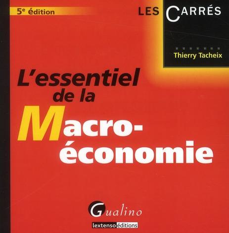 L'essentiel de la macro-économie (5e édition)