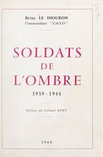 Soldats de l'ombre, 1939-1944