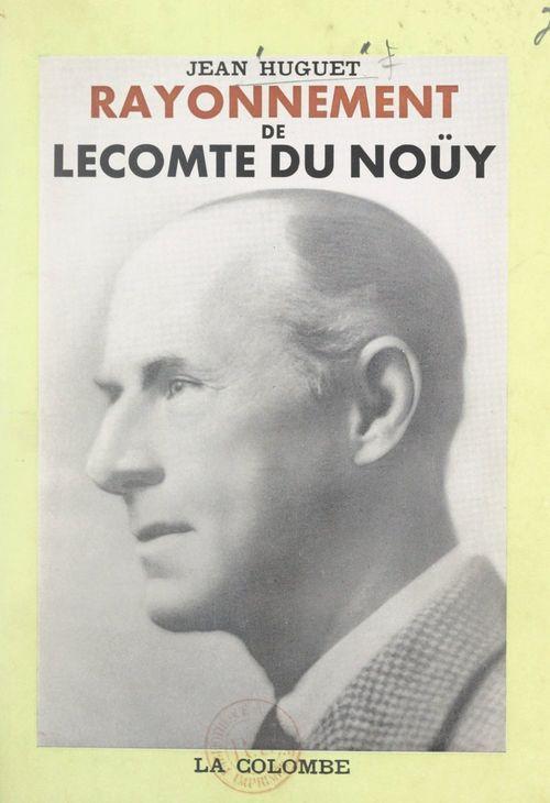 Rayonnement de Lecomte du Noüy