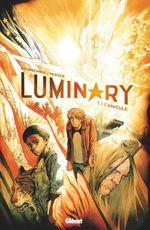 Luminary t.1 ; canicule