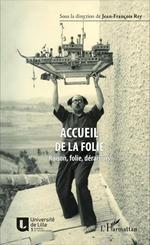 Vente EBooks : Accueil de la folie  - Bernard Forthomme - Pierre DELION - Patrick Coupechoux - Eliane Escoubas - Robert Locqueneux - Pierre Mache - Alexis Forestier