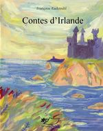 Vente EBooks : Contes d'Irlande  - Françoise Rachmuhl