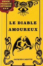 Le diable amoureux  - Jacques Cazotte