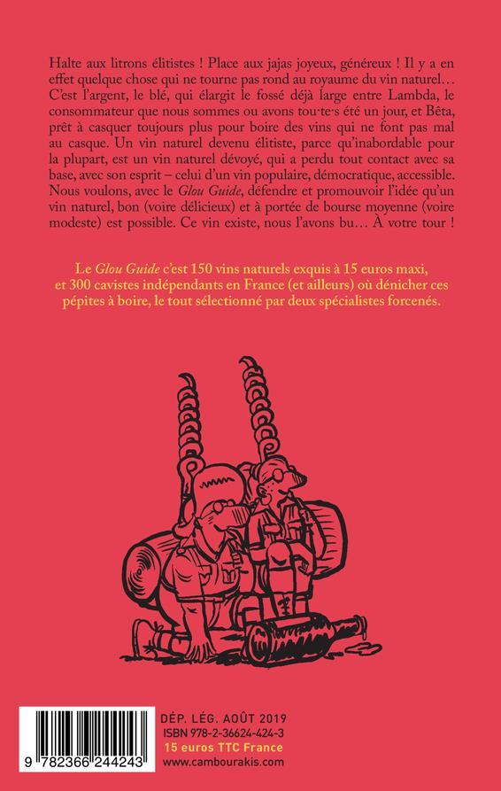 glou guide t.2 ; 150 nouveaux vins naturels exquis à 15 euros maxi (2e édition)