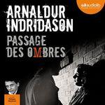 Vente AudioBook : Passage des ombres - Trilogie des ombres, tome 3  - Arnaldur Indridason