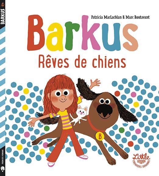 Barkus ; rêves de chiens