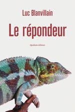 Vente EBooks : Le Répondeur  - Luc Blanvillain