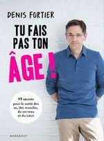 Vous ne faites pas votre âge