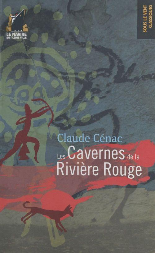 Les Cavernes de la rivière rouge