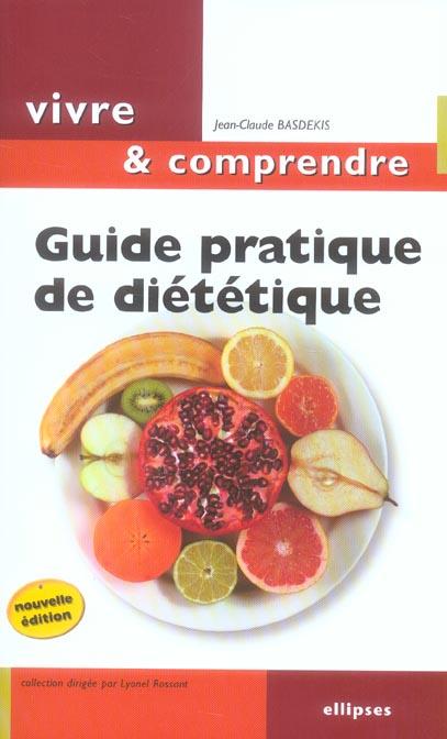 Guide Pratique De Dietetique 2e Edition