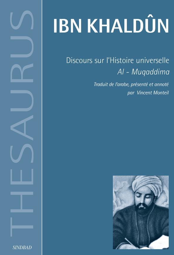 Discours sur l'histoire universelle ; al-muqqadima