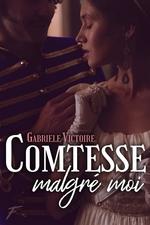 Vente EBooks : Comtesse malgre moi  - Gabriele Victoire