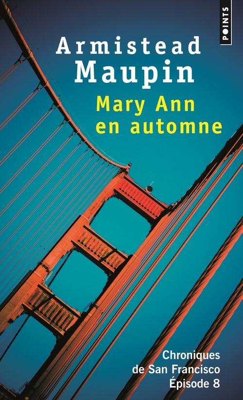 Chroniques de San Francisco T.8 ; Mary Ann en automne