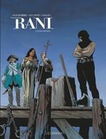 Rani T.6 ; condamnée  - Jean Van Hamme - Alcante - Didier Alcante - Francis Valles