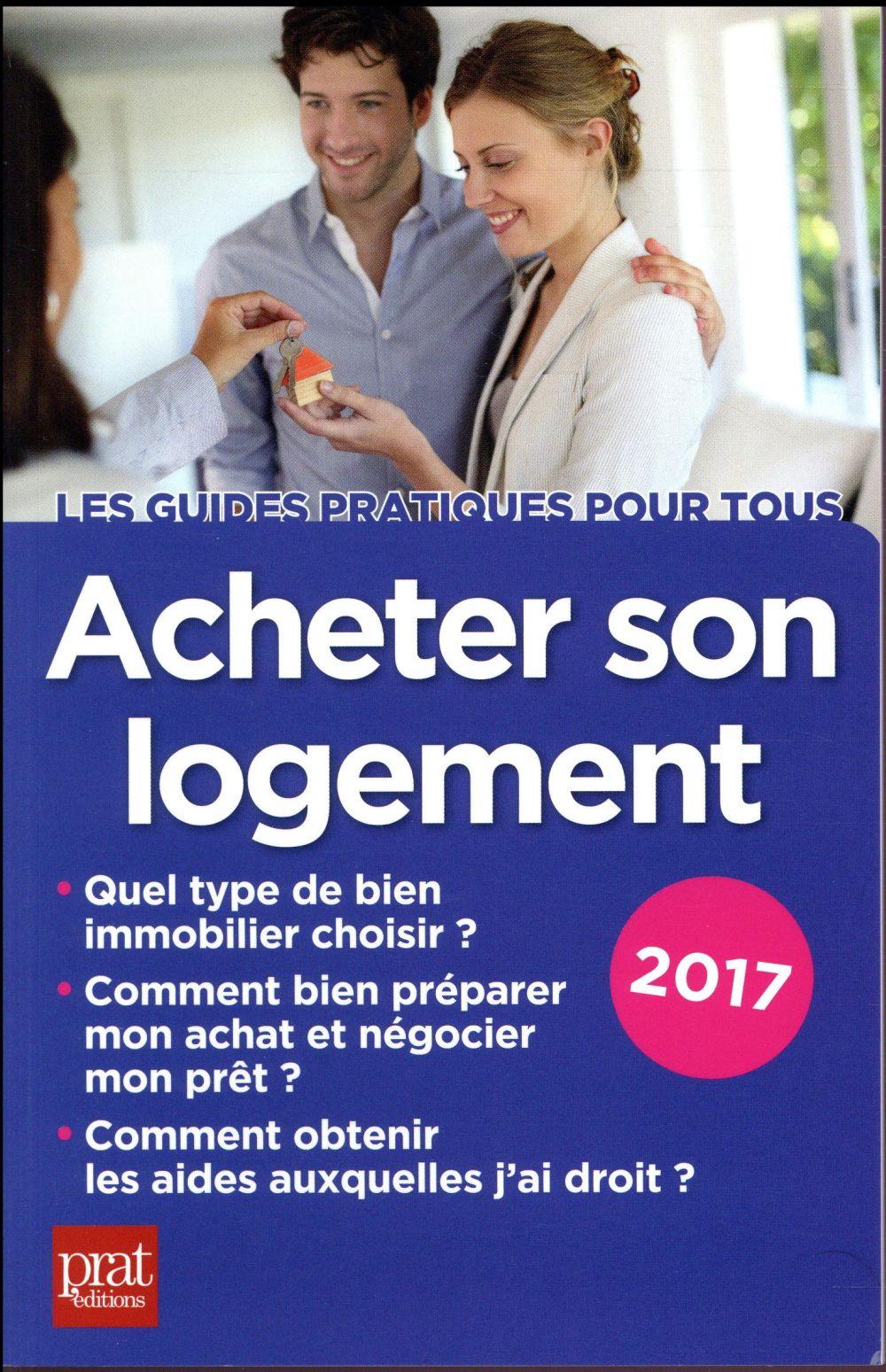Acheter son logement (édition 2017)