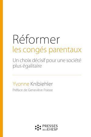 Réformer les congés parentaux ; un choix décisif pour une société plus égalitaire