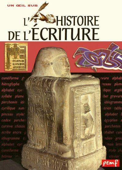 L'Histoire De L'Ecriture