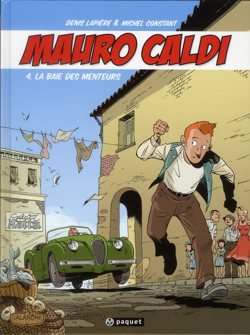 Mauro Caldi t.4 ; la baie des menteurs