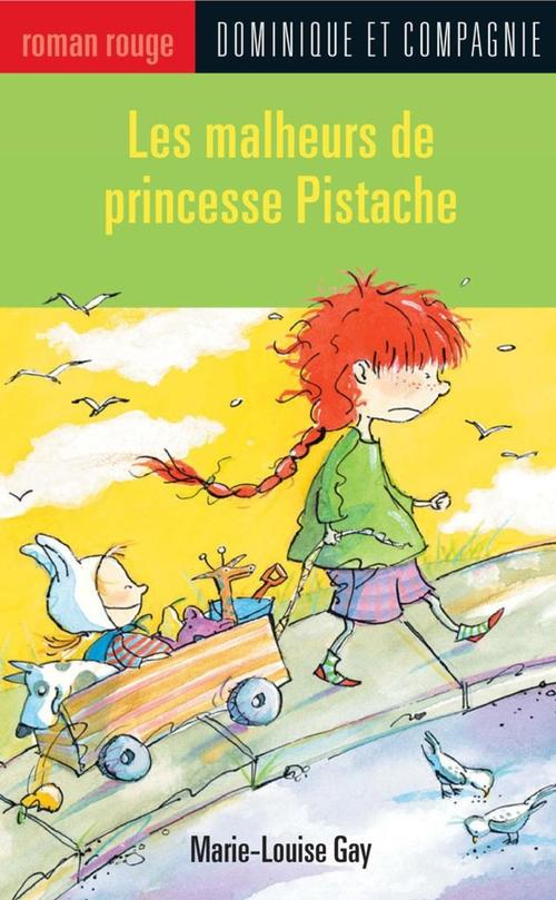 Les malheurs de princesse pistache