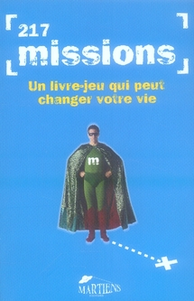 217 missions ; un livre-jeu qui peut changer votre vie