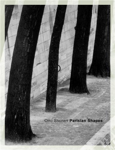 Otto Steinert ; parisian shapes