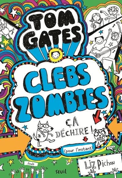 Tom Gates T.11 ; ClebsZombies, ça déchire !